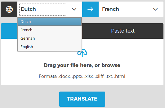 Select the language in which the document you want to translate was written and select the language to which you want to translate the document.